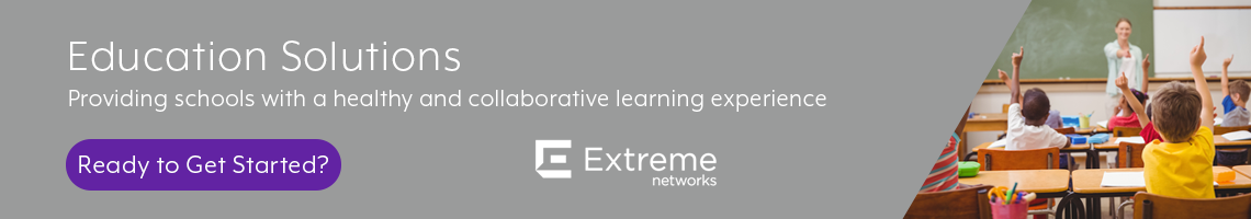 Extreme Networks Primary Education Products